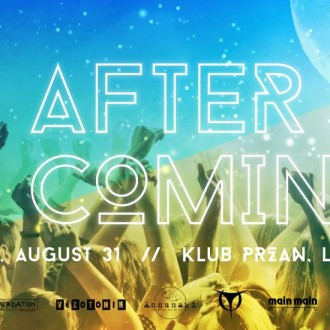 AFTER IS COMING (31.08.13)